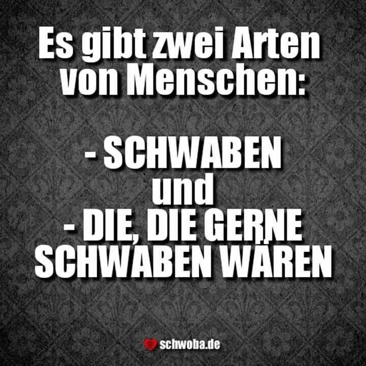 menschen #arten #schwaben #schwäbisch #schwoba #württemberg