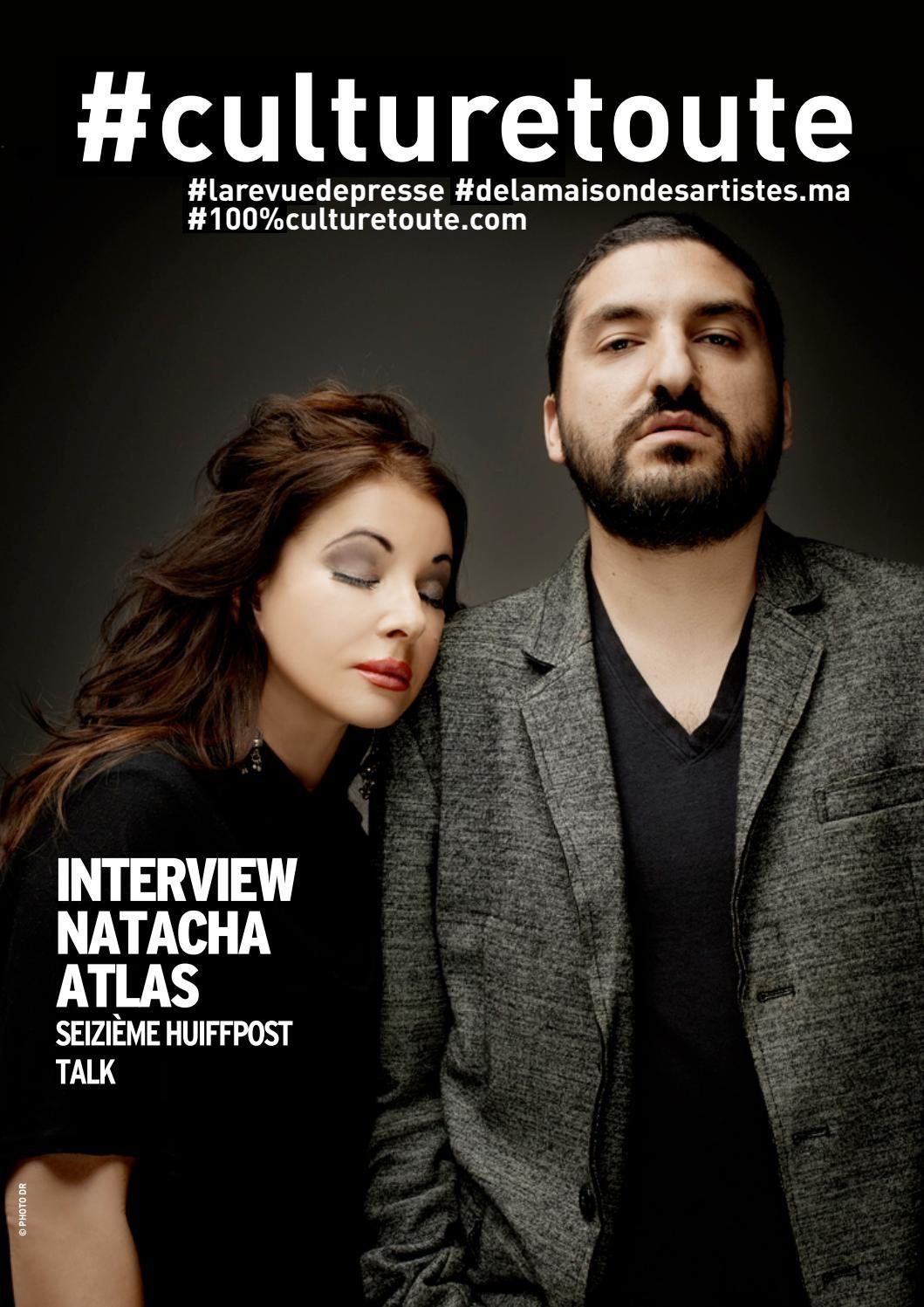 Culturetoute96  La revue de presse du Samedi 25 Juin 2016  • En couverture, Interview, Natacha Atlas, seizième HuiffPost Talk  • Le…