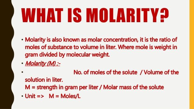 What Is Molarity Molarity Is Also Known As Molar Concentration