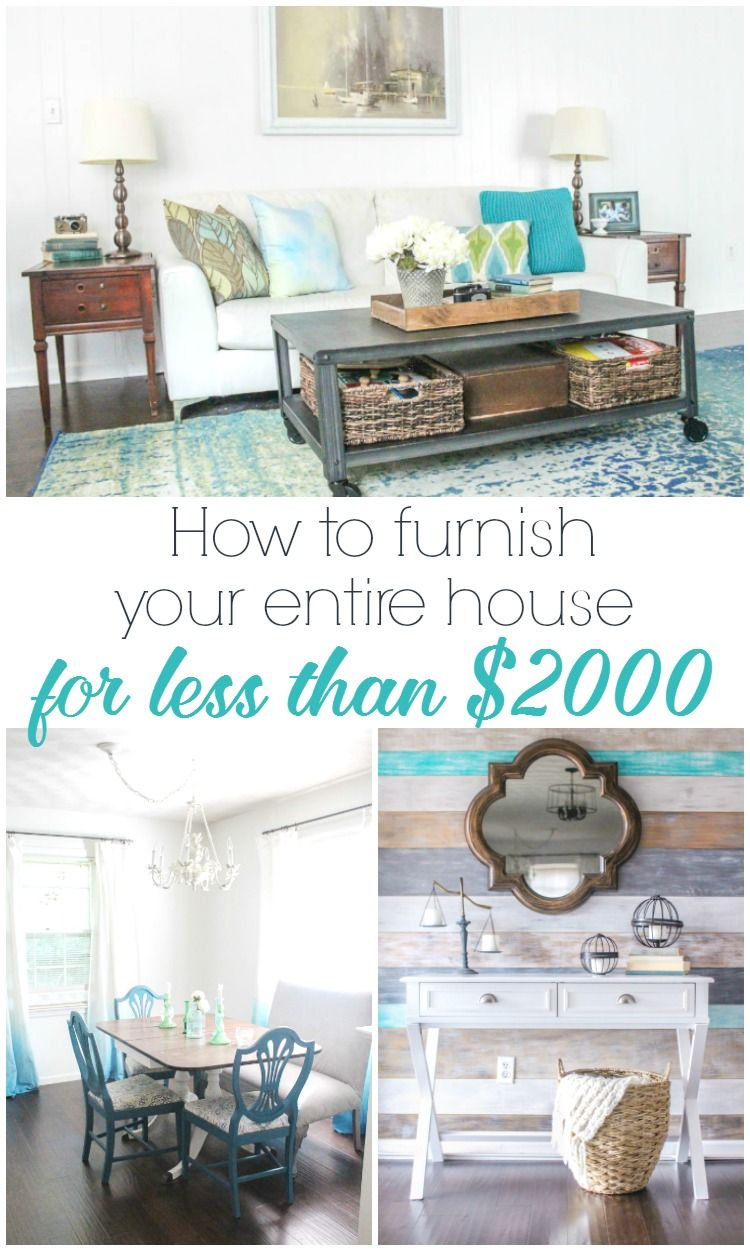 How To Furnish Your Entire House For Less Than 2000 Lots Of Thrifty Decorating Tips And Inexpensive Furniture Finds Plus Favorite Places