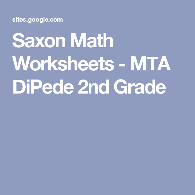 Saxon Math Worksheets MTA DiPede 2nd Grade – Saxon Math Worksheets 2nd Grade