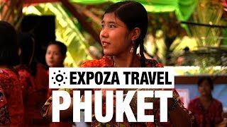 Phuket (Thailand) Vacation Travel Video Guide • Great