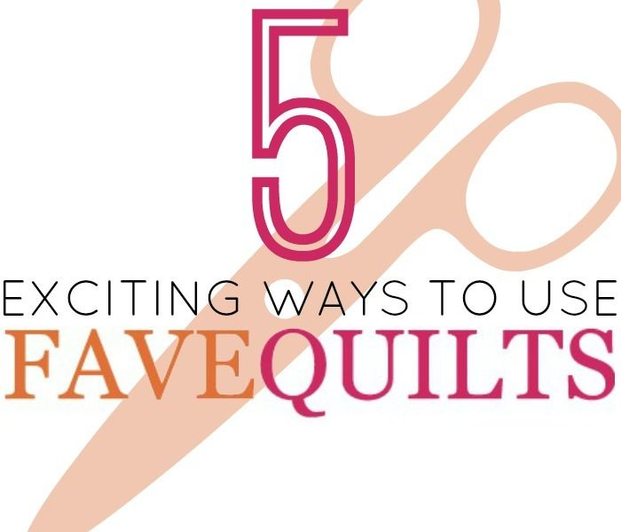 5 Exciting Ways to Use FaveQuilts.com - Finding free quilt patterns and how to resources has never been so easy.