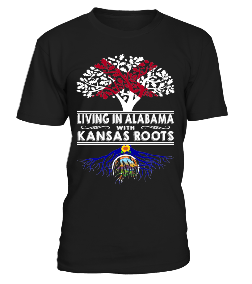 Living in Alabama with Kansas Roots State T-Shirt #LivingInAlabama