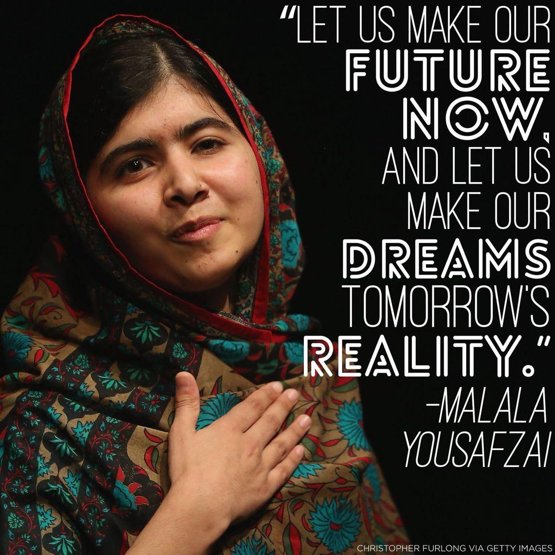 Well Deserved Malala Yousafzai Quotes Malala Yousafzai