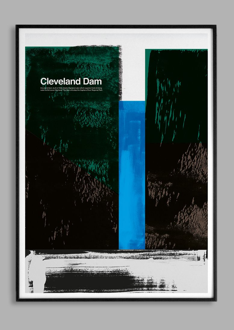 Poster design vancouver - Cleveland Dam For Millican Visual Inspiration From A Recent Trip To British Columbia Graphic Graphic Posterswood Framesdesign
