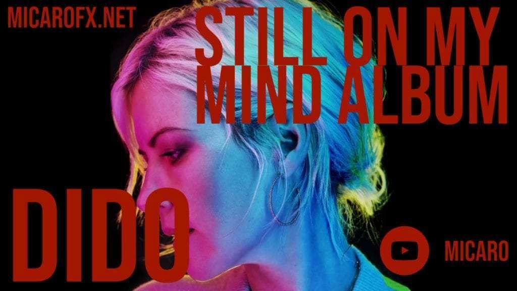 Dido Still On My Mind Album Download Now | Micarofx Net