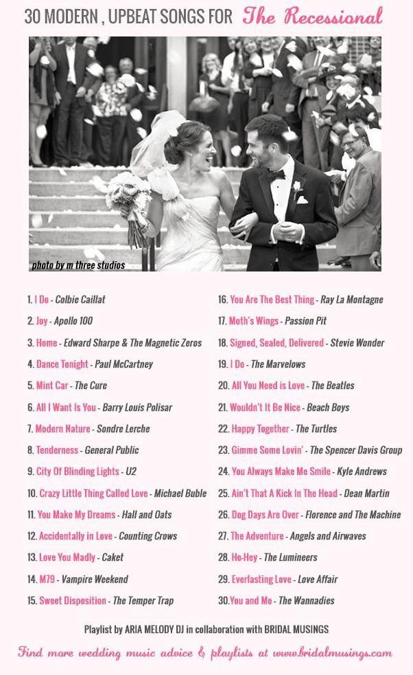 Wedding Music 30 Modern Upbeat Recessional Songs Wedding Music Playlist Wedding Songs Recessional Songs