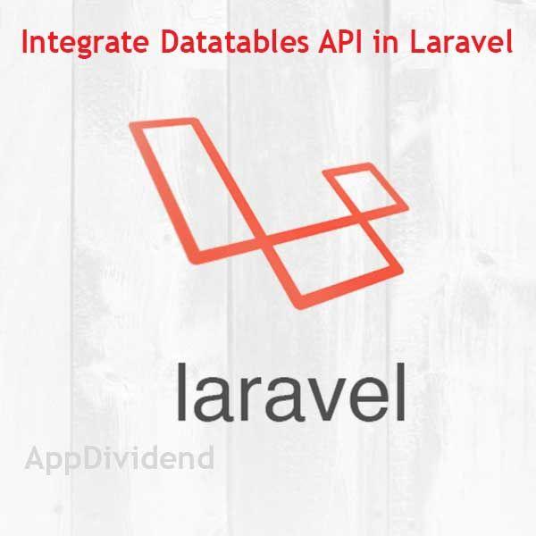 How To Integrate Datatables API In Laravel 5 5 | Laravel