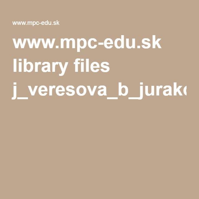 www.mpc-edu.sk library files j_veresova_b_jurakova_ludove_zvyky_tradicie_a_remesla_vo_vych_mimo_vyuc.pdf