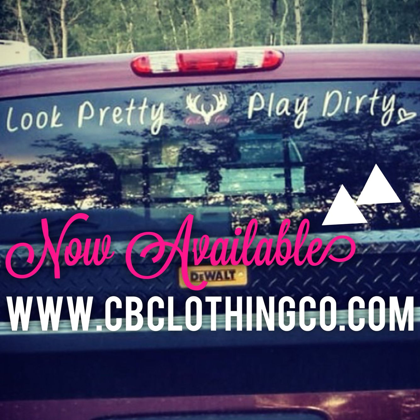 Look Pretty Play Dirty Truck Decal Trucker Barbie Country Girl
