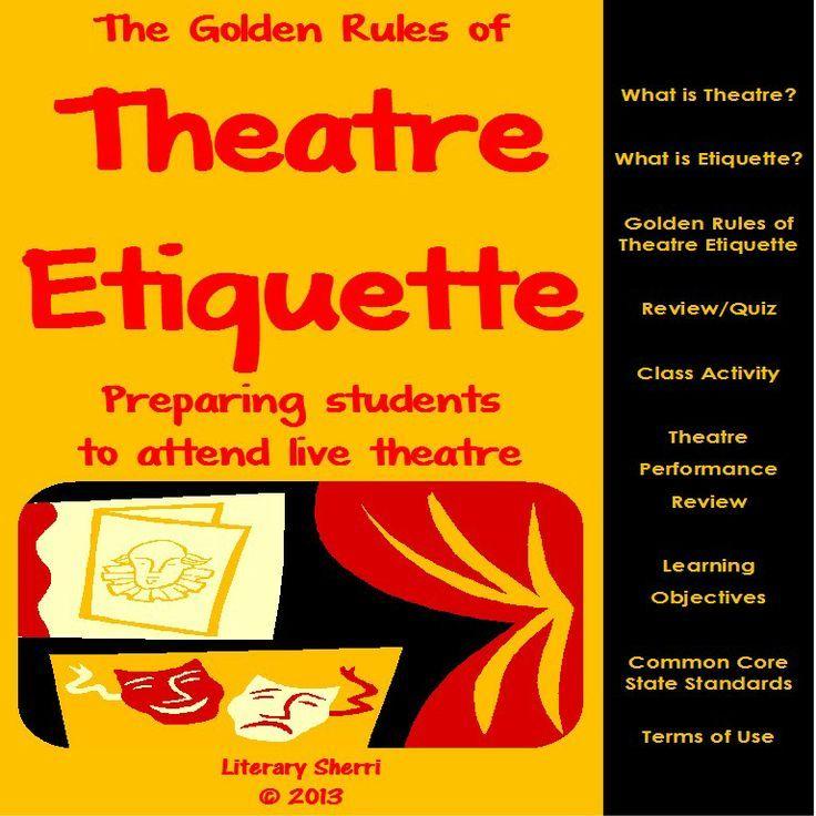 Theatre Golden Rules Of Theatre Etiquette Theatre Readiness Theatre Prep Teaching Theatre Middle School Drama Teaching Drama