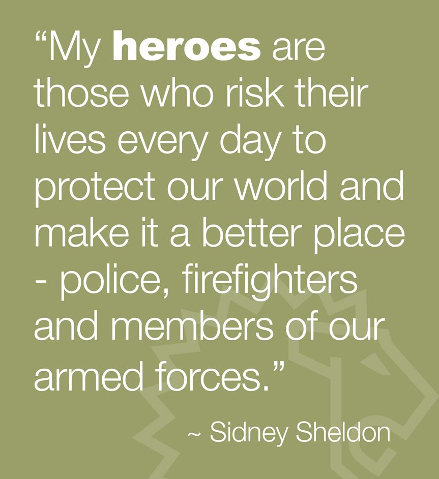 My Heroes Shared By Lion Police Officer Quotes Firefighter Police Quotes