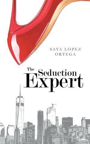 The seduction expert 1 pdf epub book online by saya lopez ortega the seduction expert 1 pdf epub book online by saya lopez ortega read fandeluxe Choice Image