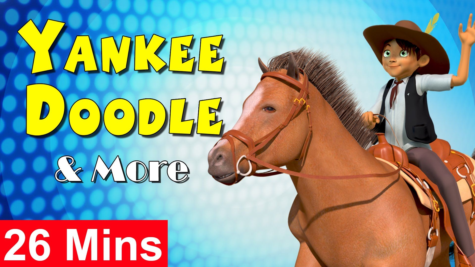 Yankee Doodle Went To Town Amp More Nursery Rhymes From