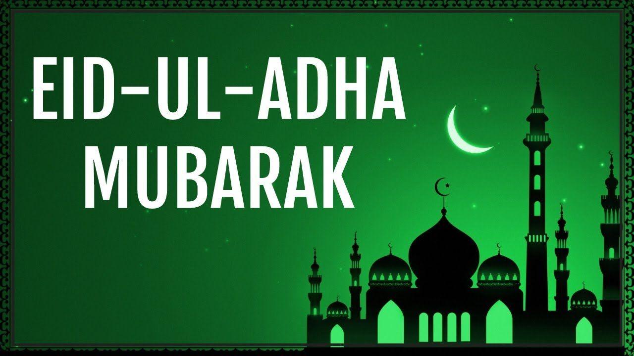 Eid Ul Adha Mubarak Eid Images Eid Ul Adha Images Eid Mubarak Messages