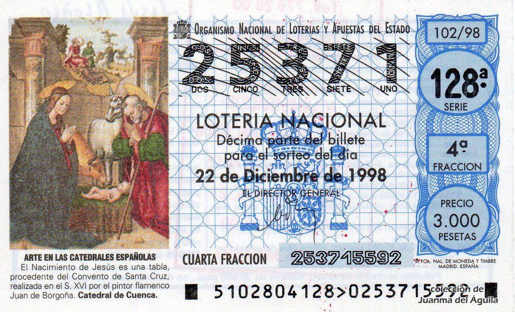 Décimo De Lotería De Navidad Del Año 1998 Arte En Las Catedrales Españolas El Nacimiento De Jesús Lotería Nacional Lotería Navidad Nacimiento De Jesus