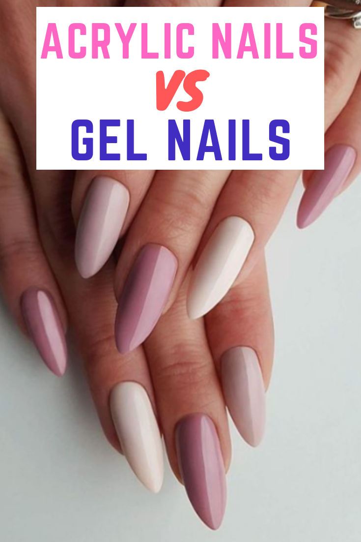 Acrylic Nails Vs Gel Nails Ultimate Decision Making Guide   Nails ...