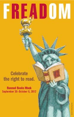 Freedom Celebrate The Right To Read During National Banned Books Week September 30 To October 6 Banned Books Week Banned Books Books