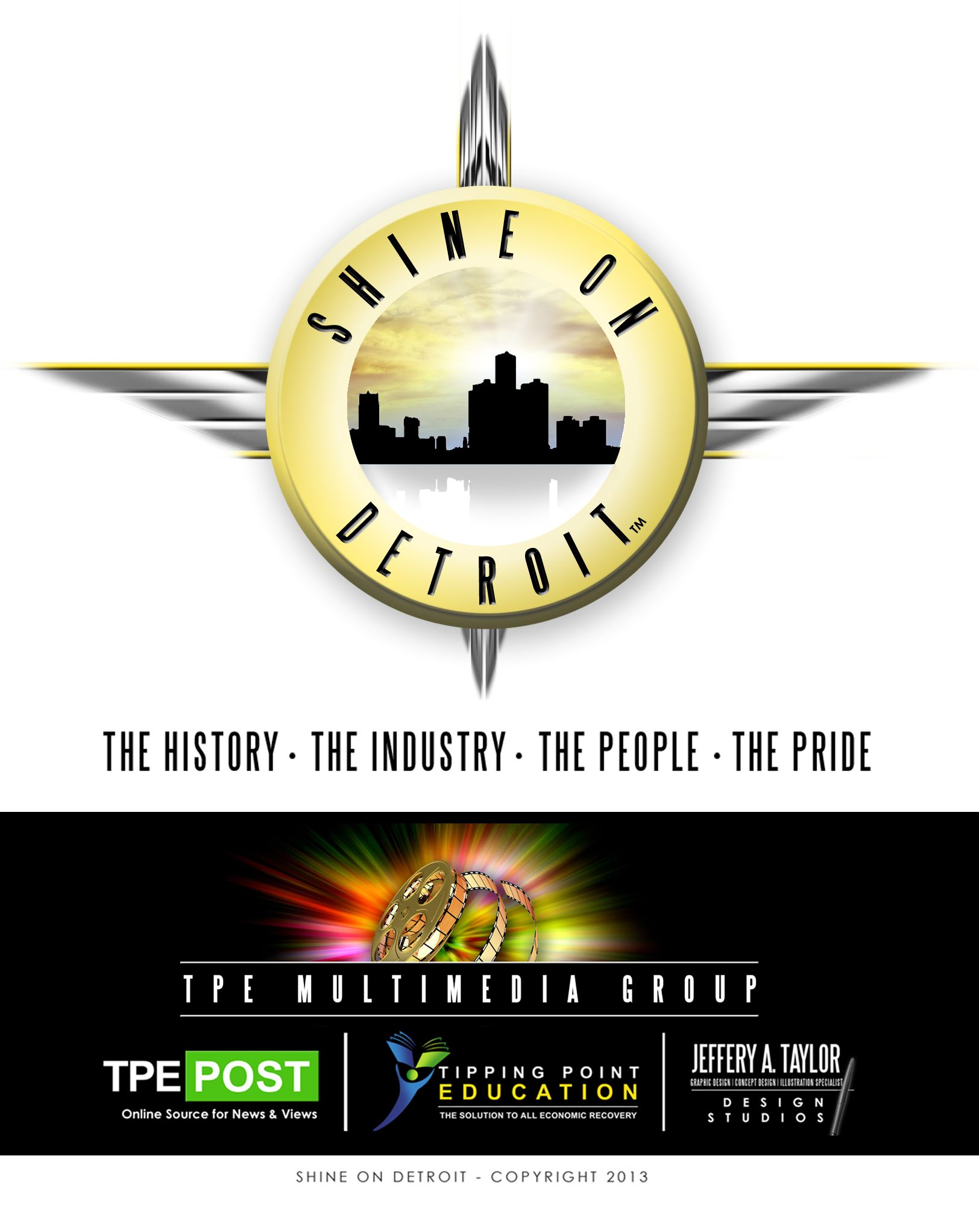 TPE MultiMedia announces Shine On Detroit. A campaign to highlight all that the resilient City of Detroit has contributed and will contribute in the future