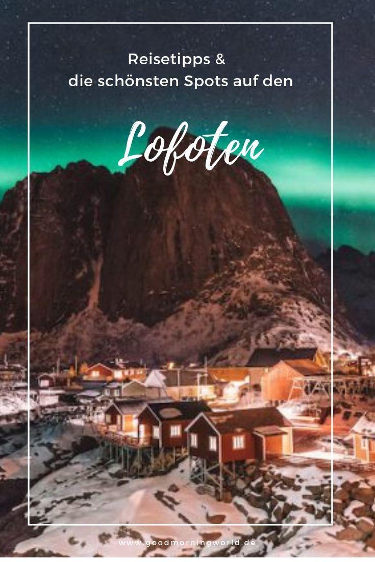 Photo of Lofoten Urlaub – die 15 schönsten Spots auf der Inselgruppe in Norwegen