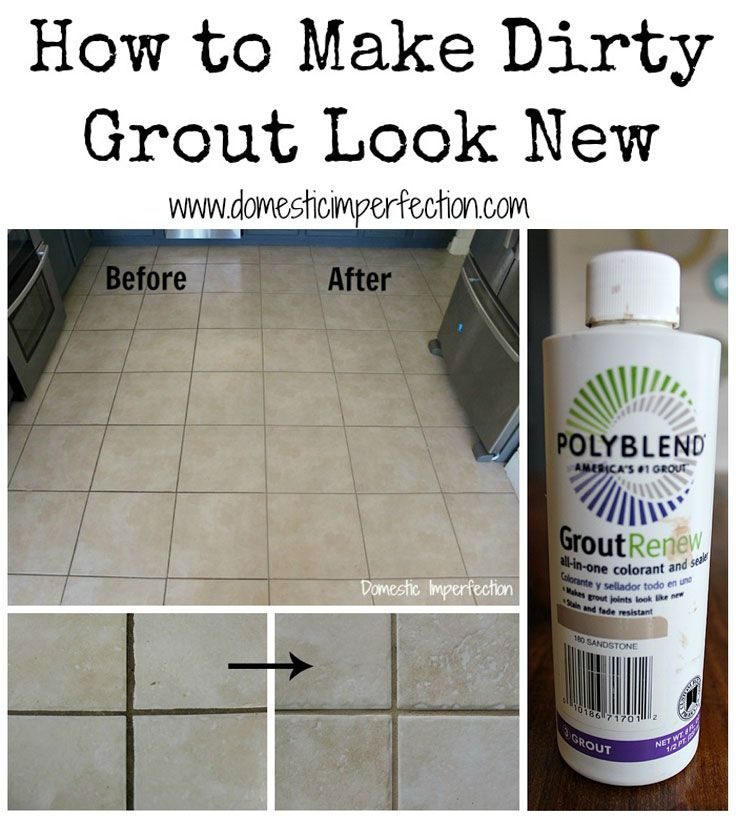 Dirty Kitchen Floor: How To Make Dirty Grout Look New