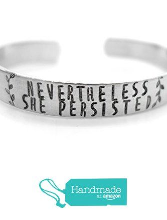 Nevertheless She Persisted Bracelet Feminist Jewelry From