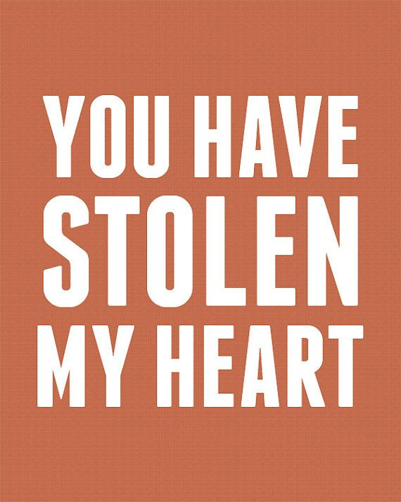 Printable Wall Art You Have Stolen My Heart Song Lyric Quote