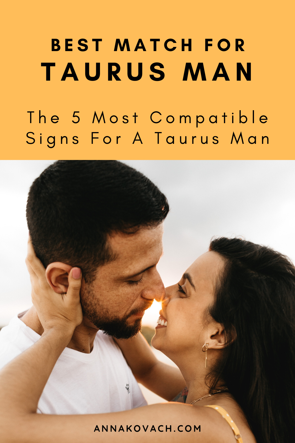 Best Match For Taurus Man: 5 Most Compatible Signs For A