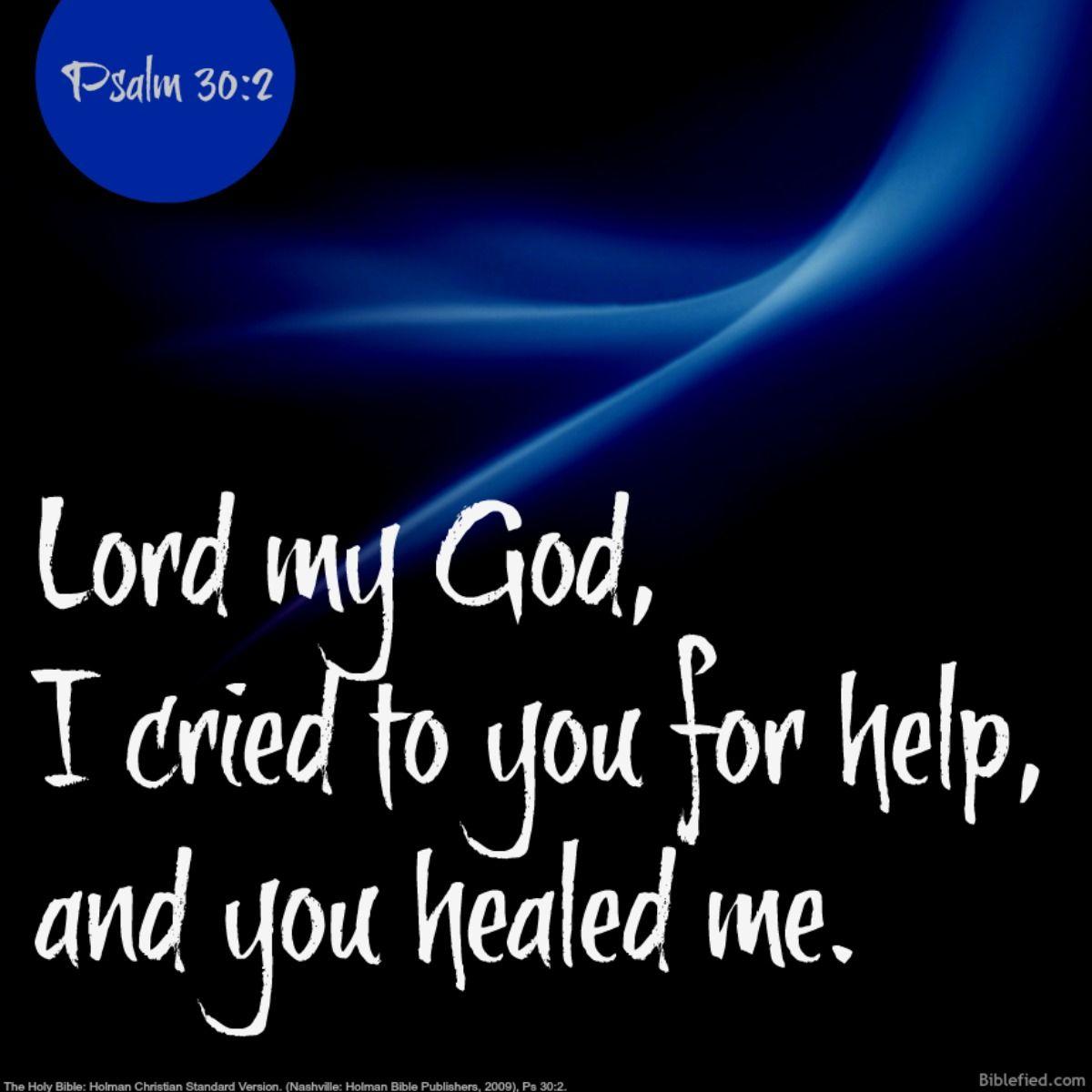 Psalm 30:2 | Bible study lessons, Bible study, Bible study tools