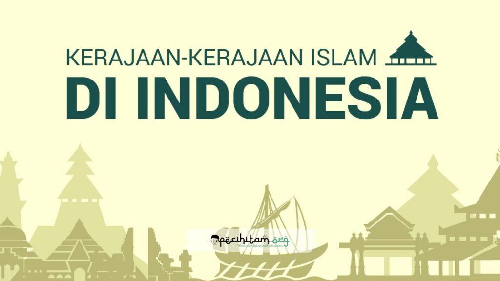 5 Kerajaan Islam Di Indonesia Mulai Dari Sumatera Jawa Hingga Ternate Islam Indonesia Sejarah