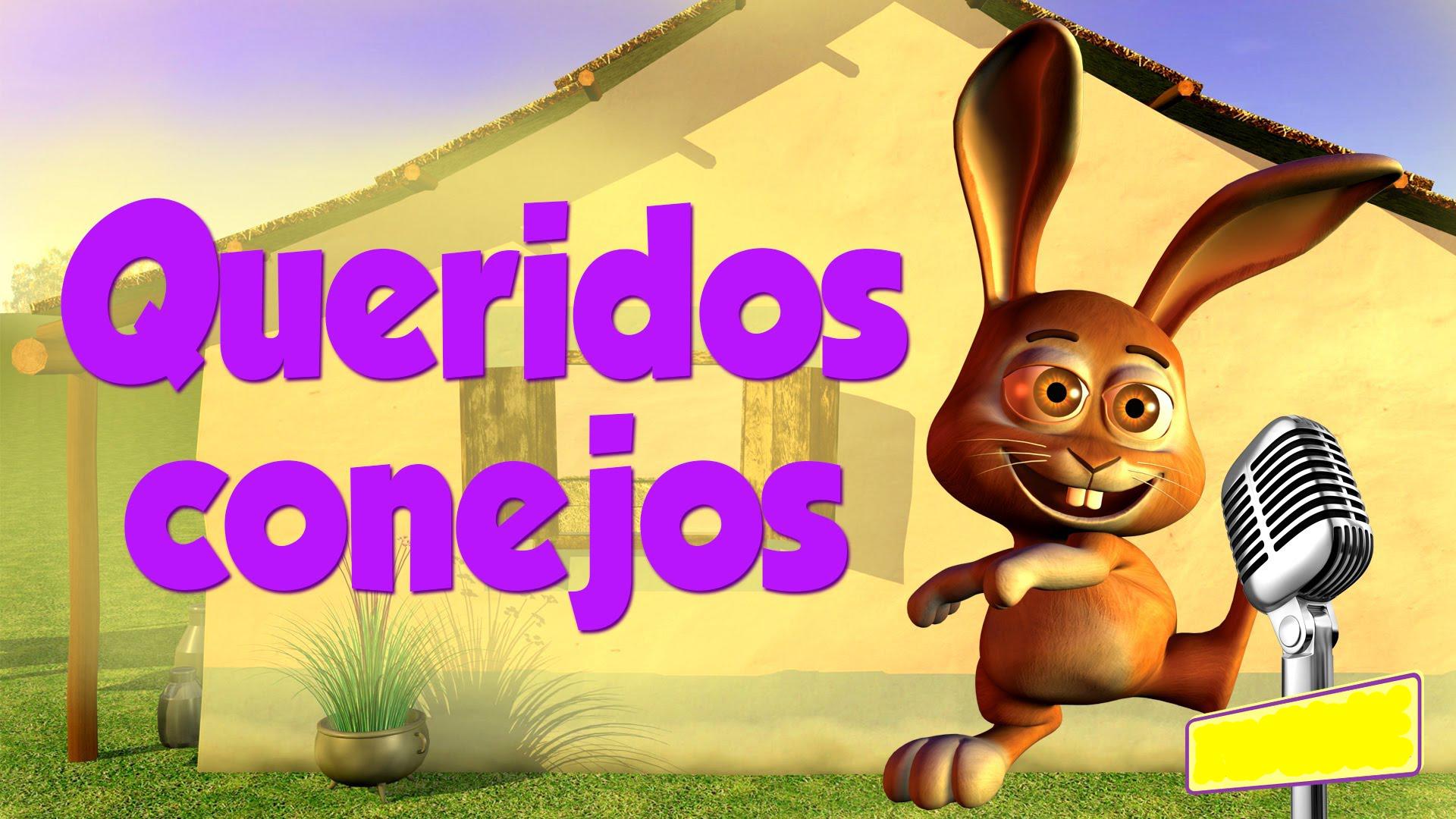 Queridos Conejos Canciones Infantiles Karaoke Conejos