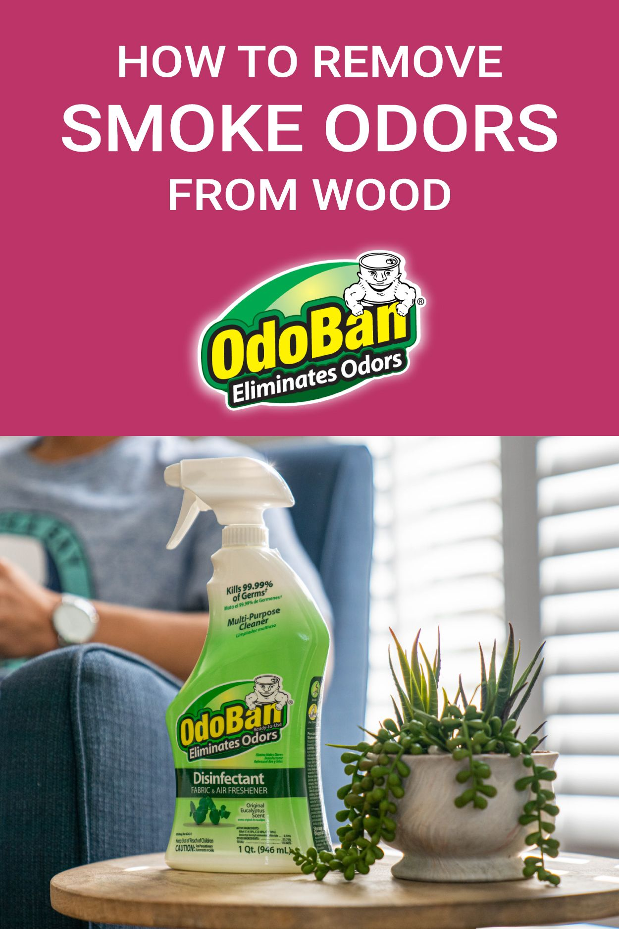 How To Get Smoke Odors Out Of Wood Furniture In 2020 Smoke Smell Wood Furniture Odor Eliminator