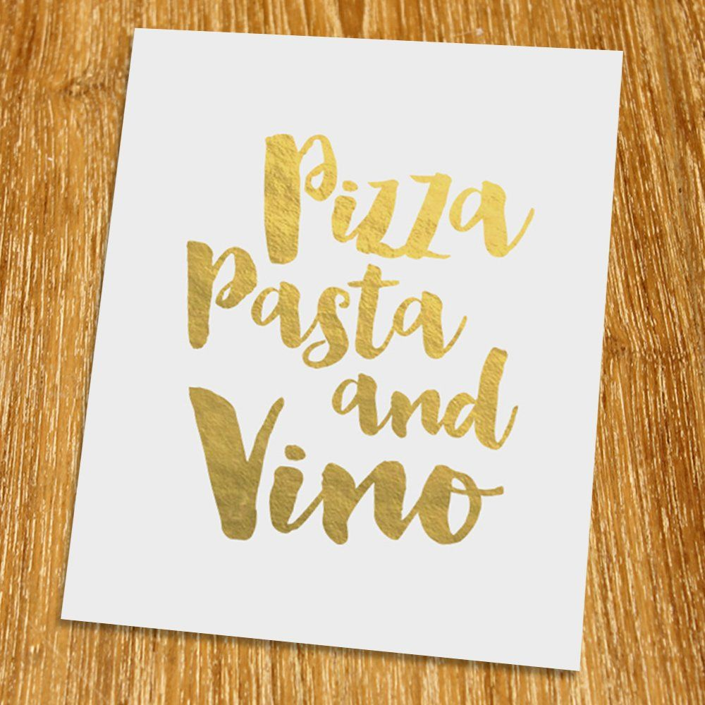 Pizza pasta and vino gold print unframed typography print gold