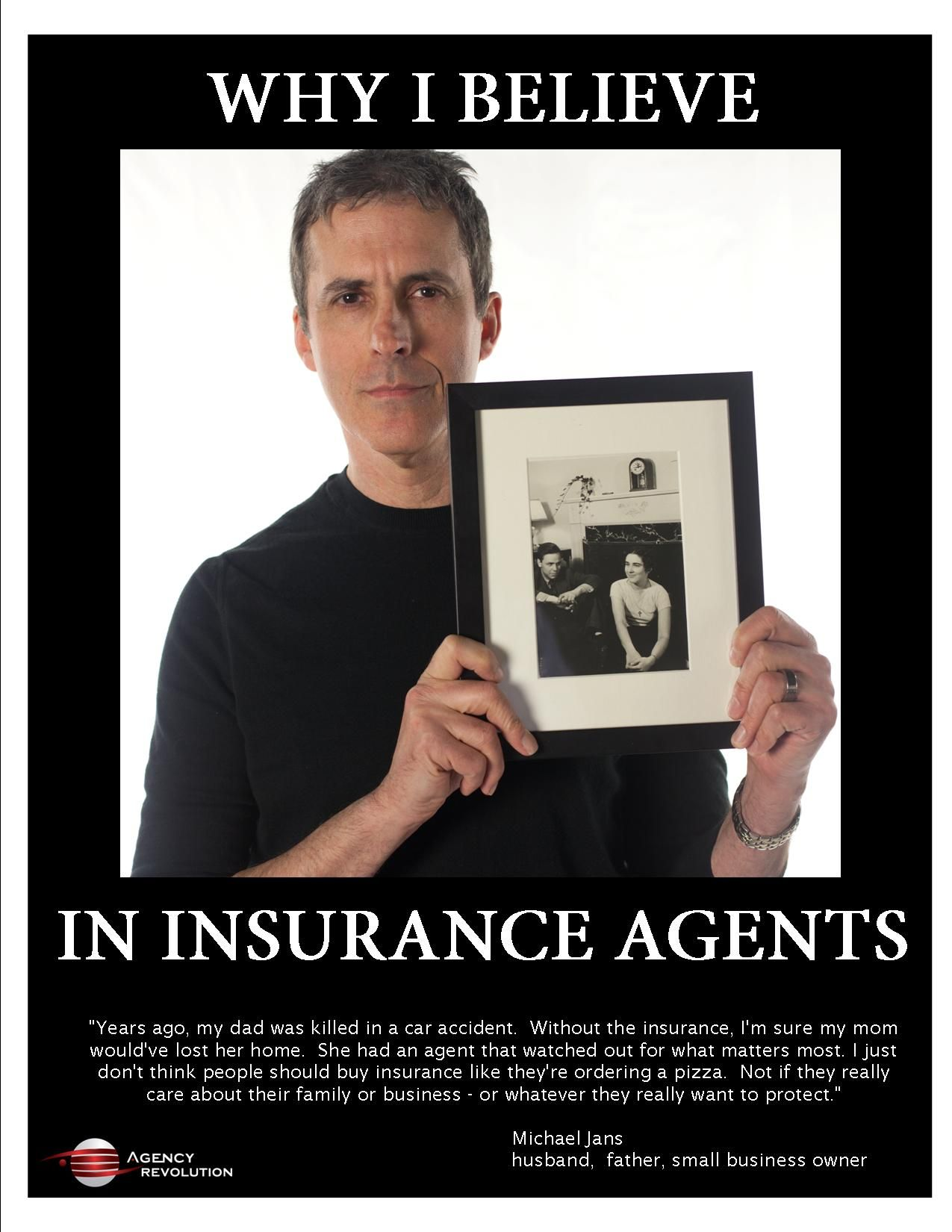 Why I Believe In Insurance Agents Insurance Agent Insurance Ads