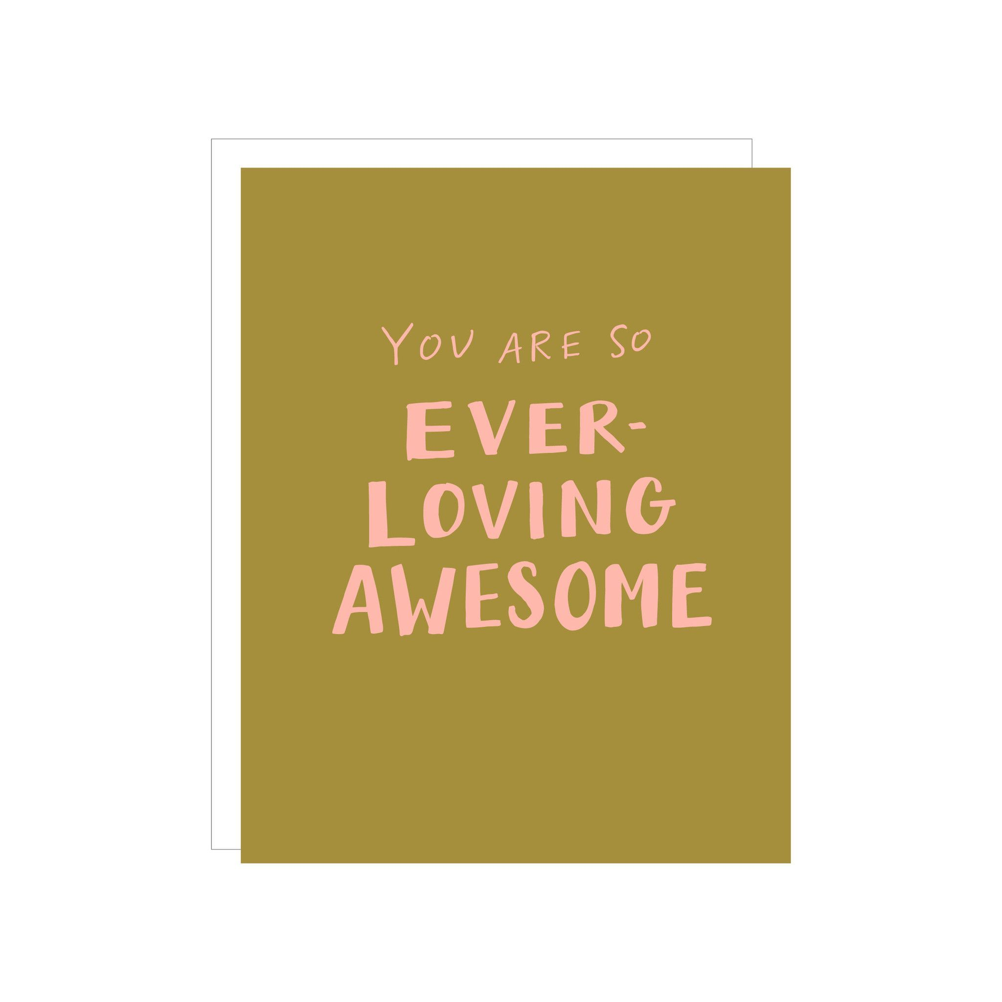 Ever Loving Awesome