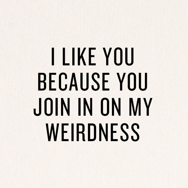 Relationship Quotes About Being Weird 1