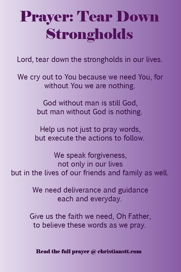 Prayer Tear Down Strongholds Faith Bible And Scriptures