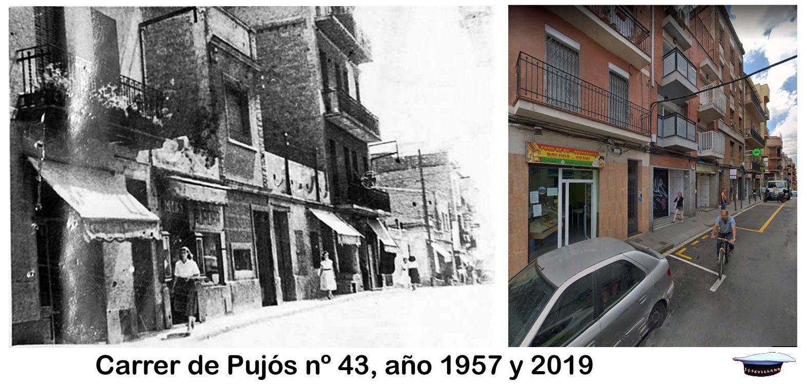 Carrer De Pujós Nº 43 Año 1957 Y 2019 Fotos Antiguas Barcelona Fotos