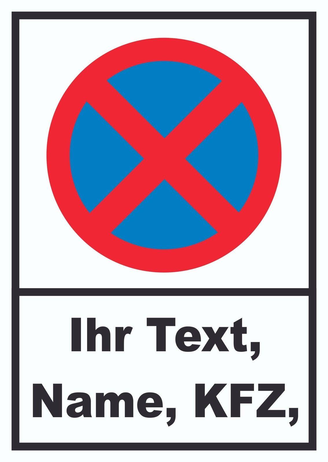 Parkverbot Halteverbot Schild Individuell Mit Kennzeichen