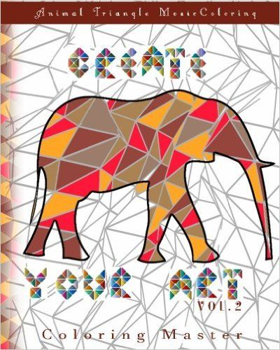 Amazon Create Your Art Vol 2 Animal Triangle Mosaic Coloring Book