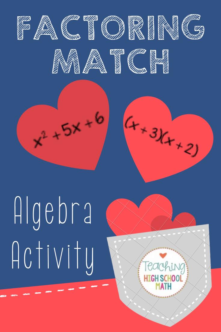 Algebra Find My Match Factoring Algebra Activities Fun Algebra Activities High School Math Classroom [ 1102 x 735 Pixel ]