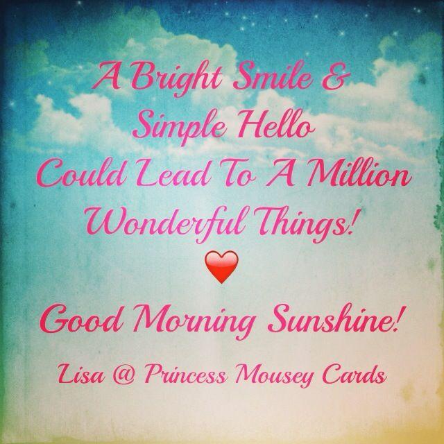 Good Morning Everyone Poem : Good morning sunshine happy saturday princess mousey