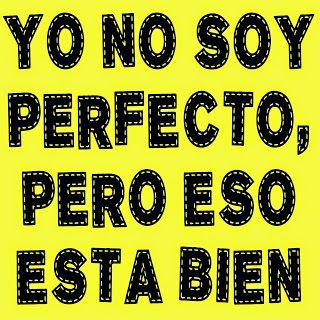 Mijn T-shirt-prints: Yo No Soy Perfecto