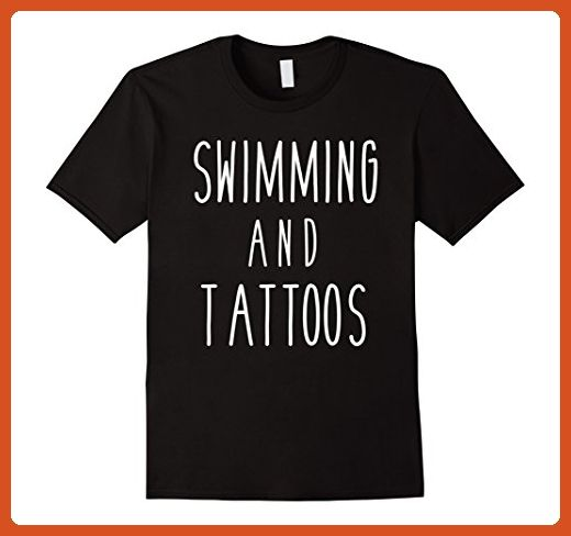 32d431b51c Mens Swimming and Tattoos Funny Sports Saying Love Hobby Tee Small Black - Funny  shirts (*Partner-Link)