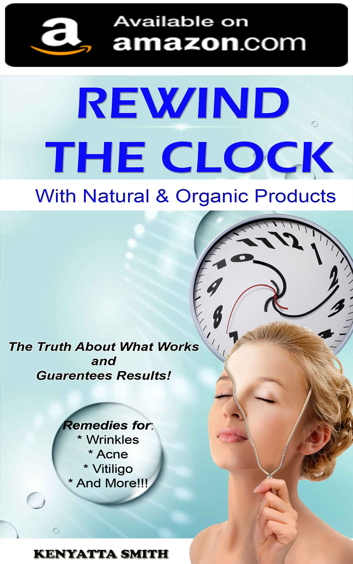 Rewind the Clock is a POWERFUL simple read E book packed ...