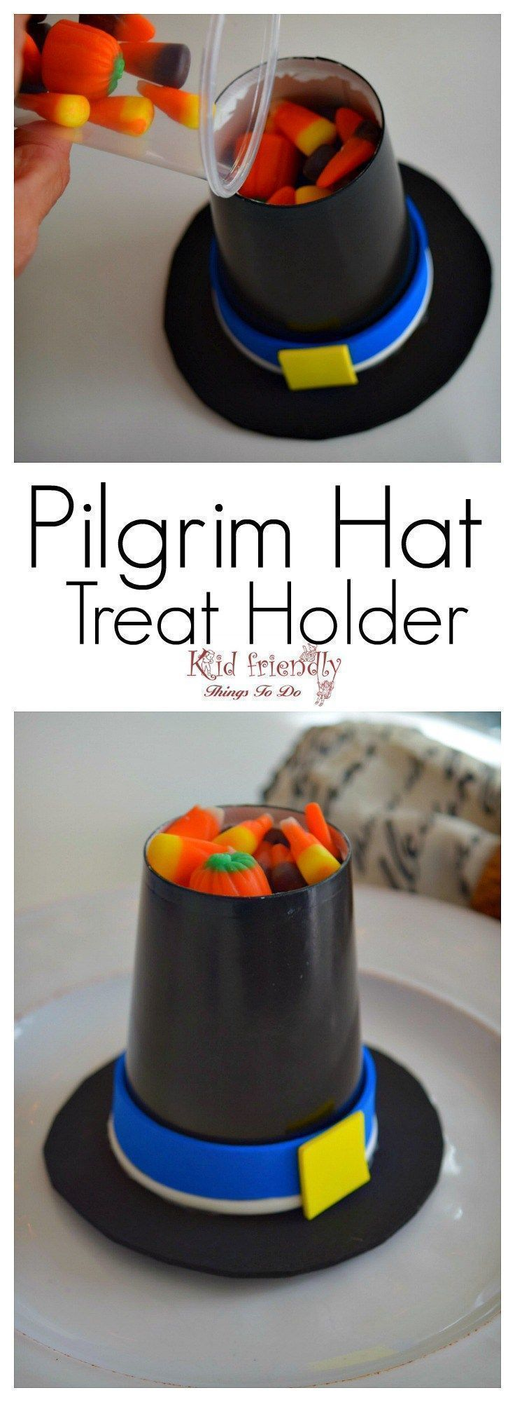 Pilgrim Hat Cup Treat Holder Craft for a Kid Friendly Thanksgiving ...