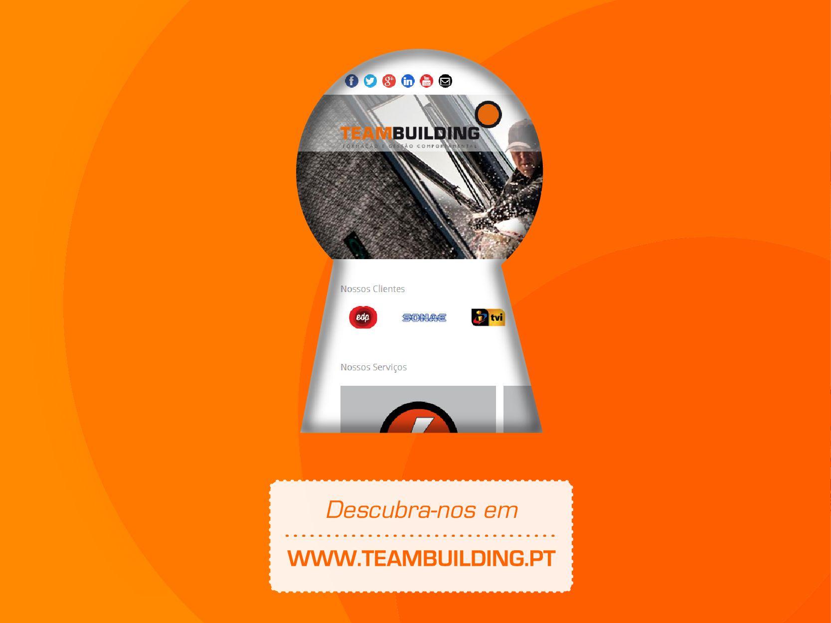 Já conhece o nosso novo site? Surpreenda-se! Descubra-nos em www.teambuilding.pt