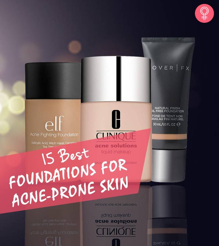 19 best foundations for acneprone skin 2020 best