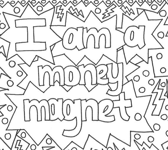 I Am A Money Magnet Money Manifesting Printable Coloring Page For